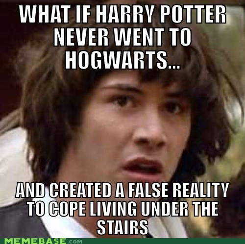 conspiracy keanu Harry Potter Hogwarts reality voldemort - 6157304064