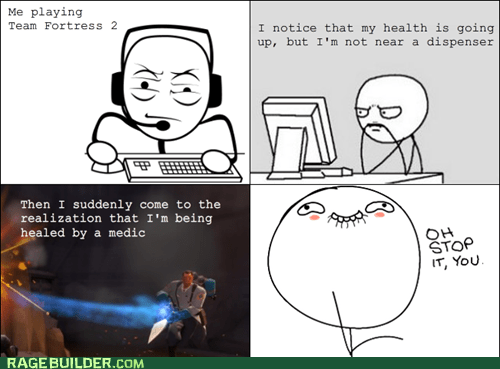 medic,oh stop it you,Rage Comics,TF2,video games