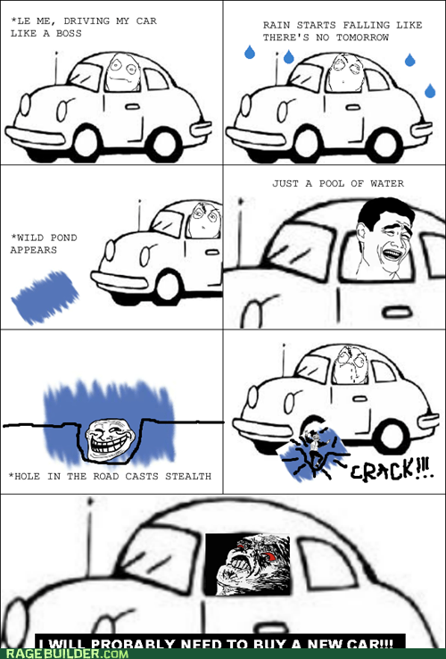 driving,pothole,Rage Comics,water