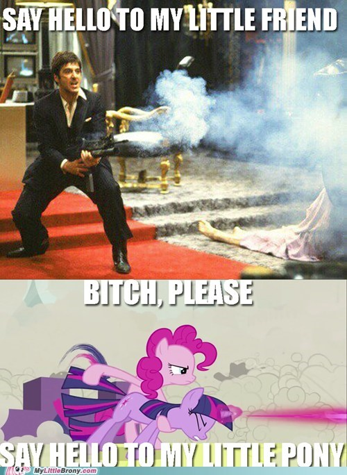 meme my little pony pinkie pie say hello to my little friend scarface twilight cannon