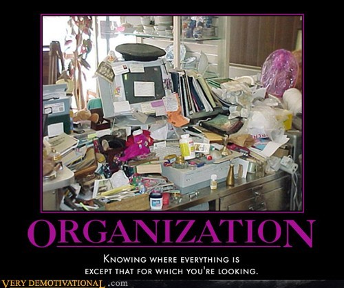 everything,hilarious,organization