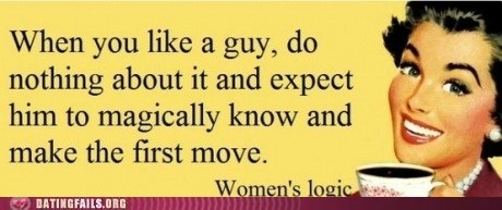 Hall of Fame,magically know,making the first move,woman logic