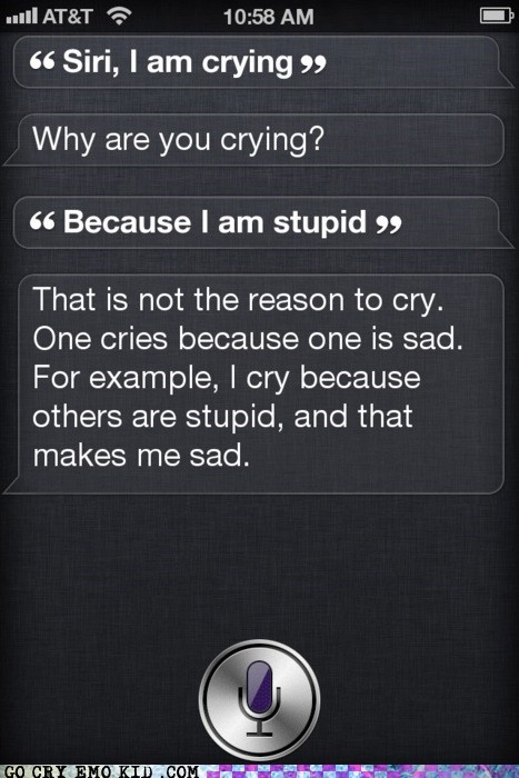 best of week,crying,emolulz,iphone,siri,stupidity