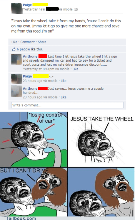 jesus christ,jesus take the wheel,failbook,g rated