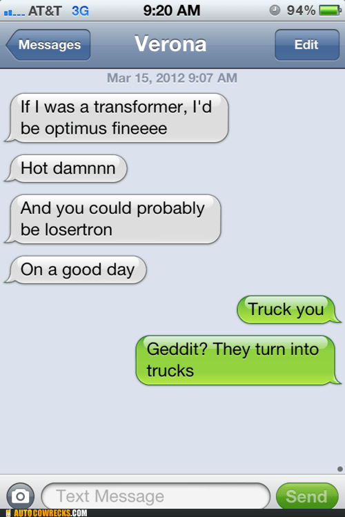 iPhones,losertrons,transformers,truck you