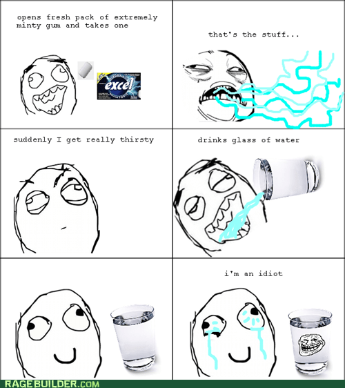 gum,idiot,mint,Rage Comics,water