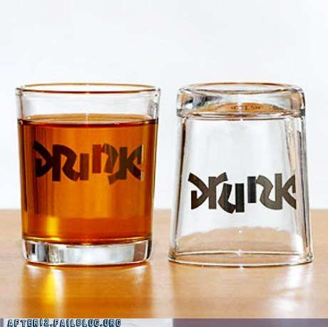 drank drink drunk shot glass