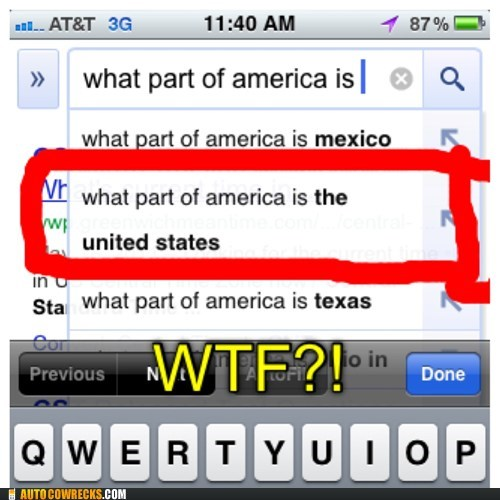 autocomplete,dumb questions,united states