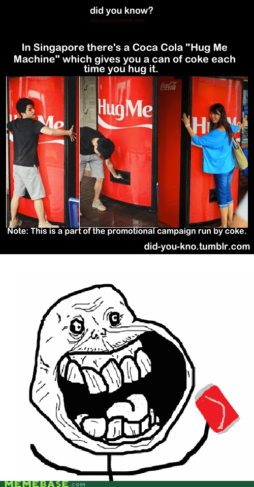 coca cola drinks forever alone hugs - 6162520320