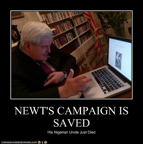 NEWT'S CAMPAIGN IS SAVED His Nigerian Uncle Just Died