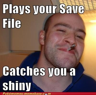 Good Guy Greg meme Memes save file shiny - 6163508736
