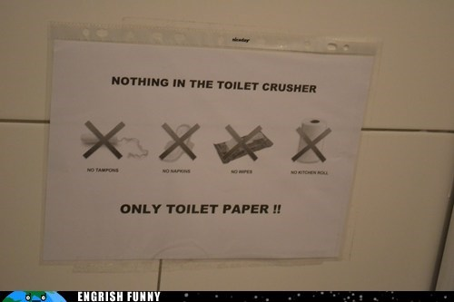 bathroom,funny sign,restroom,toilet,toilet crusher