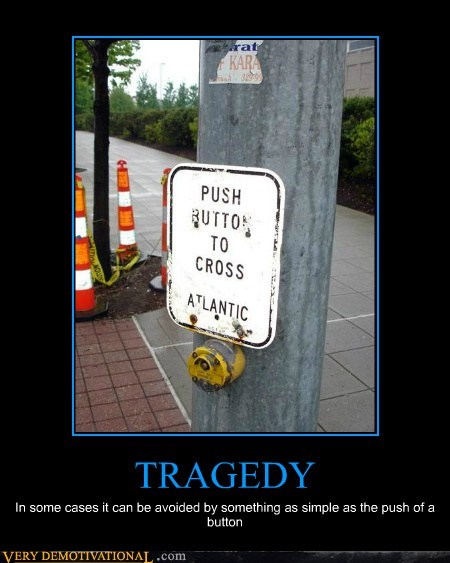 TRAGEDY In some cases it can be avoided by something as simple as the push of a button