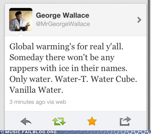 global warming,ice cube,ice t,rap,rappers,tweet,twitter,Vanilla Ice