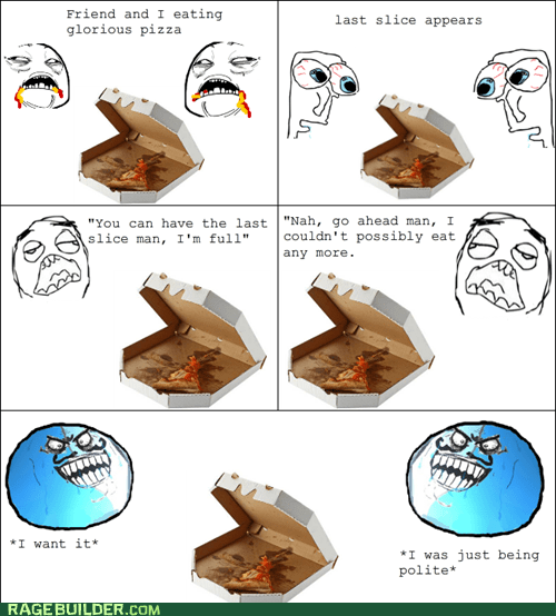 bros,i lied,last slice,pizza,Rage Comics,sharing