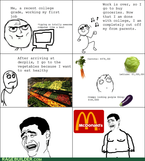 grocery store,McDonald's,poor,Rage Comics,vegetables