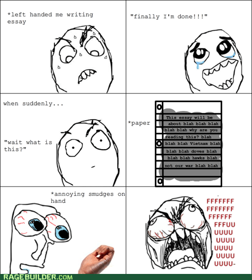essay handwriting lefties Rage Comics smudges - 6166324224