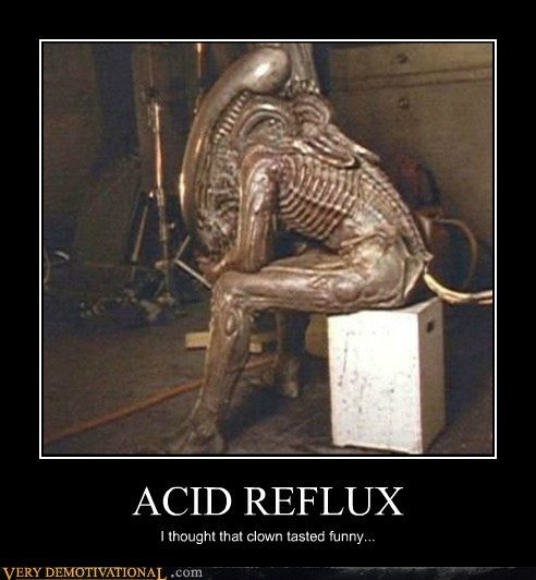 acid reflux,alien,clown,hilarious