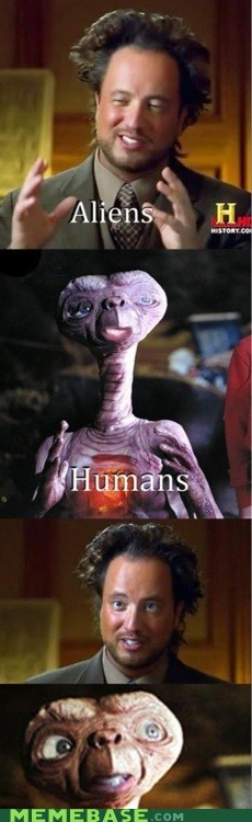 ancient aliens,E.T,humans,movies