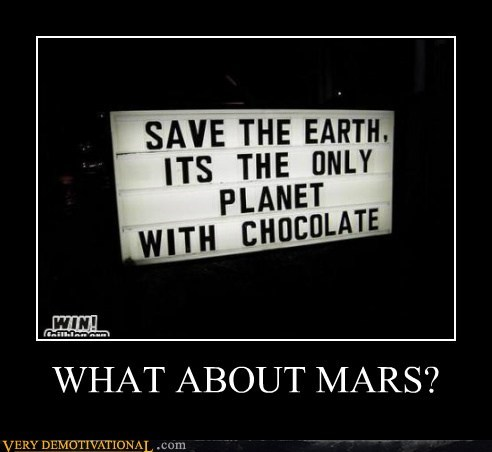 chocolate earth hilarious Mars - 6169857024