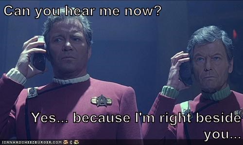 beside,Captain Kirk,cell phone,DeForest Kelley,McCoy,reception,Shatnerday,Star Trek,walkie talkies,William Shatner