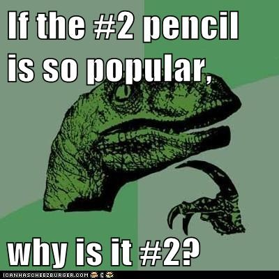 dinosaurs,Hall of Fame,Memes,number two,pencils,philosoraptor
