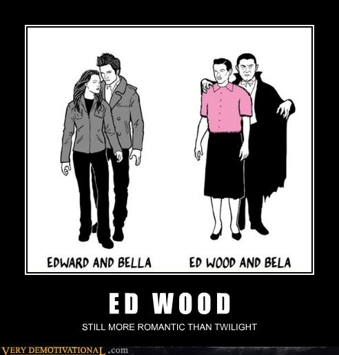 bela lugosi,ed wood,edward,hilarious,twilight