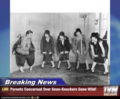 Breaking News - Parents Concerned Over Knee-Knockers Gone Wild!