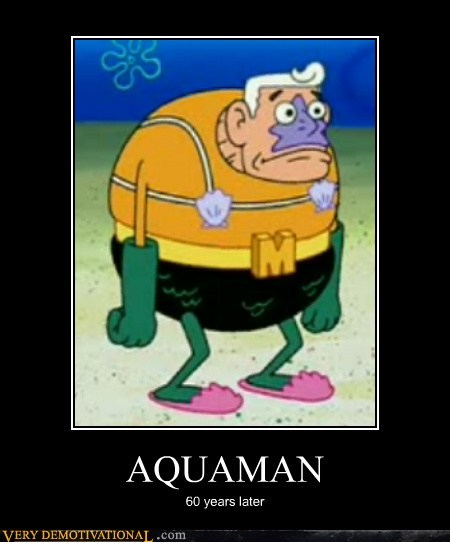 60 years,aquaman,bizarre,hilarious