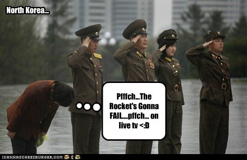 North Korea... Pfffch...The Rocket's Gonna FAIL....pffch... on live tv <:D