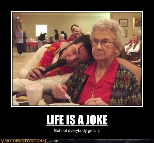 Elvis grandmother hilarious joke life - 6174765568