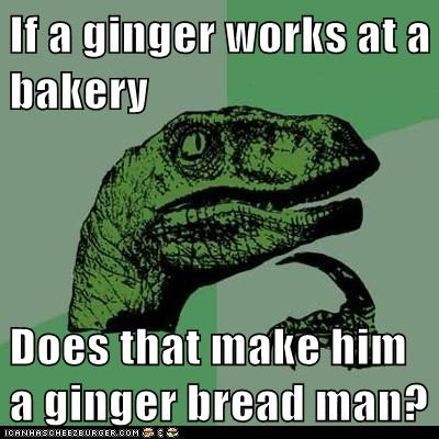 bakery best of the week gingerbread gingerbread man gingers Hall of Fame Memes philosoraptor puns - 6174949120