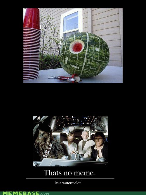 front page,Memes,star wars,thats-no-meme,watermelon