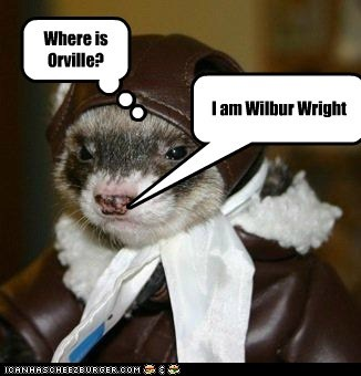 I am Wilbur Wright Where is Orville?