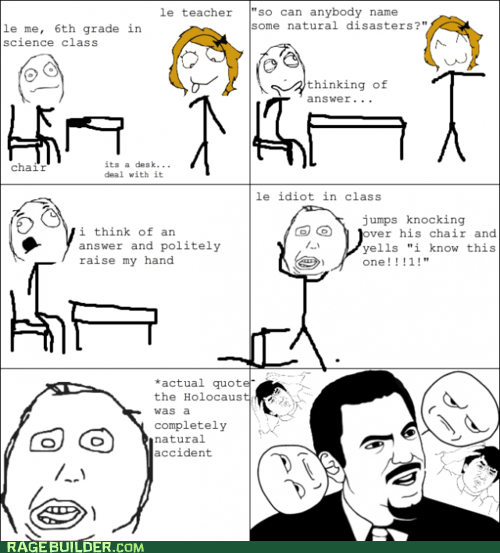 accident holocaust natural disaster Rage Comics truancy story