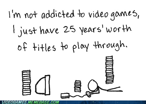 addiction,more than ever,the internets,video games