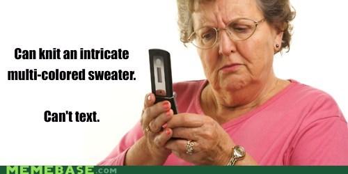 grandma Memes text - 6178402048