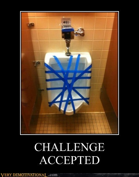 Challenge Accepted,hilarious,pee time,tape,urinal