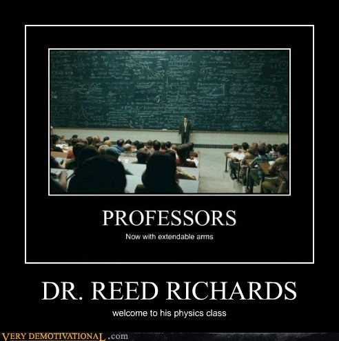 DR. REED RICHARDS welcome to his physics class