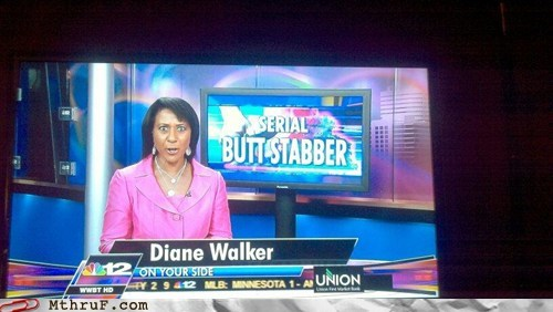 butt stabber,evening news,news,serial butt stabber,WWBT
