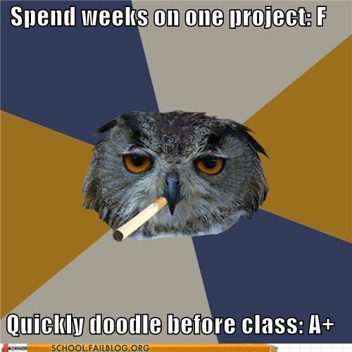 Art Student Owl,doodles,procrastination