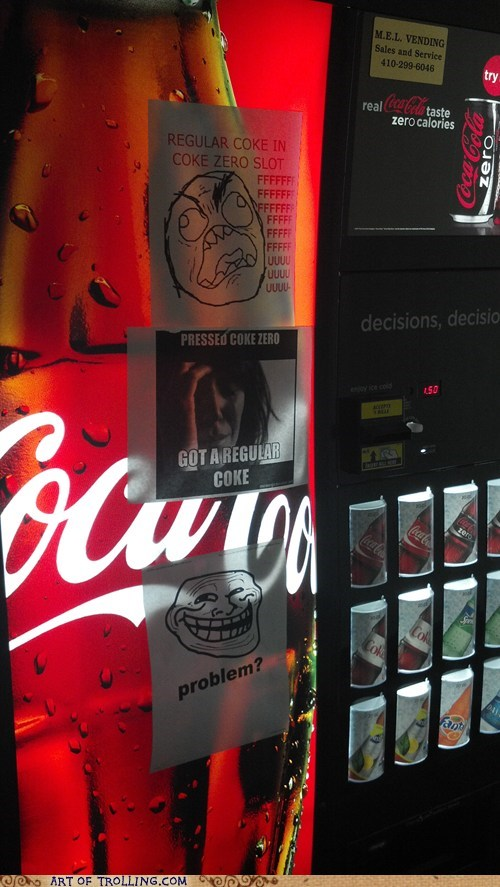 IRL Memes rage faces sign vending machine - 6183516160