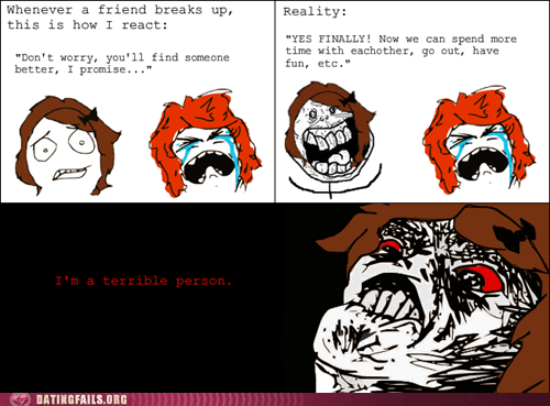 breakups,forever alone,Rage Comics,terrible person