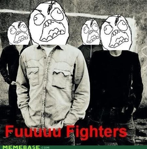 rage guy fffuuu music is great foo fighters - 6184090112