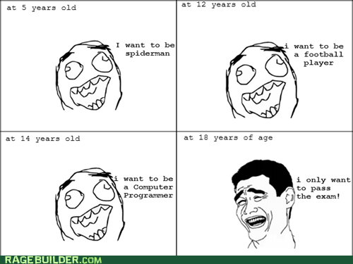 aspirations,exam,f that,Rage Comics,truancy story
