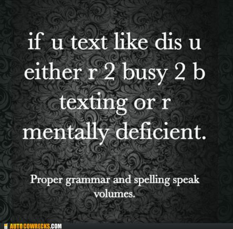grammar Hall of Fame spelling texting textspeak - 6184465408