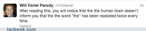 brain fake will ferrell human the tweet twitter - 6184719104