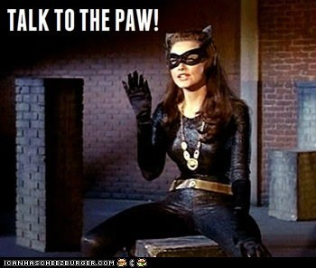 batman,catwoman,insult,julie newmar,paw,talk to the hand