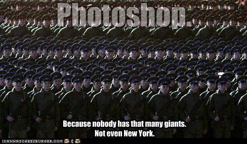 Because nobody has that many giants. Not even New York. Photoshop.