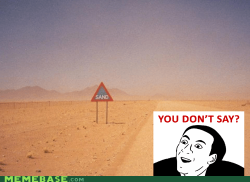 sign real you dont say sand - 6185802752
